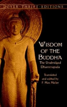 The Wisdom of the Buddha : The Unabridged Dhammapada, Paperback