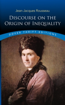 Discourse on the Origin of Inequality, Paperback