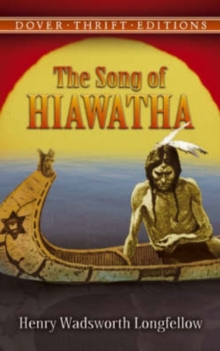 Song of Hiawatha, Paperback
