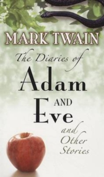 The Diaries of Adam and Eve, Paperback