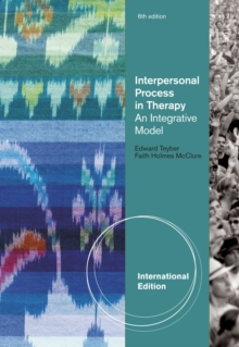 Interpersonal Process in Therapy : An Integrative Model, Paperback