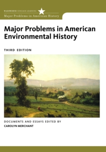 Major Problems in American Environmental History : Documents and Essays, Paperback