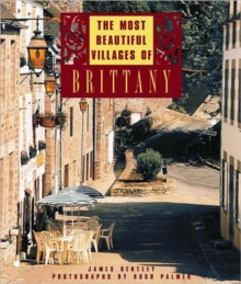 The Most Beautiful Villages of Brittany, Hardback
