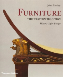 Furniture: The Western Tradition : History, Style, Design, Hardback
