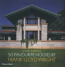 50 Favourite Houses by Frank Lloyd Wright, Hardback