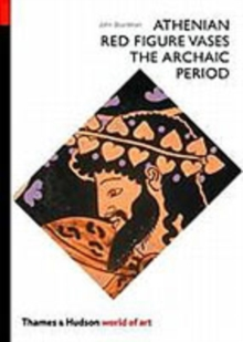 Athenian Red Figure Vases: The Archaic Period : A Handbook, Paperback Book