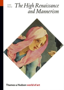 The High Renaissance and Mannerism, Paperback Book