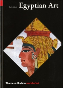 Egyptian Art : In the Days of the Pharaohs 3100-320 BC, Paperback