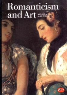 Romanticism and Art, Paperback Book