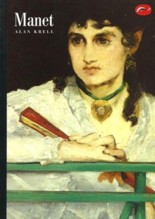 Manet : and the Painters of Contemporary Life, Paperback