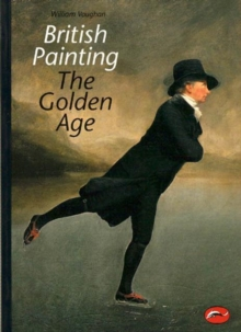 British Painting : The Golden Age, Paperback Book