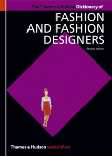 The Thames and Hudson Dictionary of Fashion and Fashion Designers, Paperback