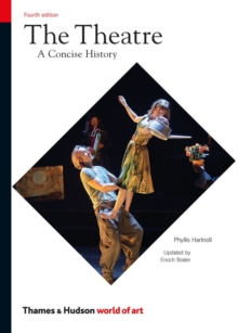 The Theatre : A Concise History, Paperback