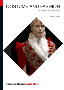 Costume and Fashion : A Concise History, Paperback