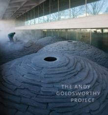The Andy Goldsworthy Project, Hardback Book