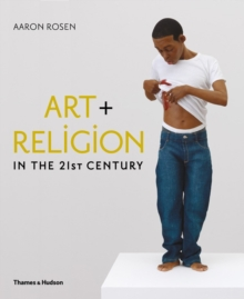 Art and Religion in the 21st Century, Hardback Book