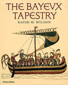 The Bayeux Tapestry, Hardback