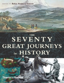 The Seventy Great Journeys in History, Hardback