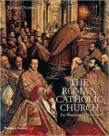 The Roman Catholic Church : An Illustrated History, Hardback
