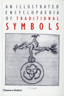 An Illustrated Encyclopaedia of Traditional Symbols, Paperback Book