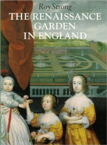 The Renaissance Garden in England, Paperback Book