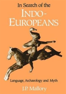 In Search of the Indo-Europeans, Paperback