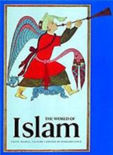The World of Islam : Faith, People, Culture, Paperback Book