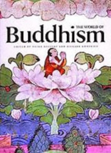 The World of Buddhism : Buddhist Monks and Nuns in Society and Culture, Paperback