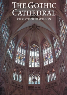The Gothic Cathedral, Paperback Book