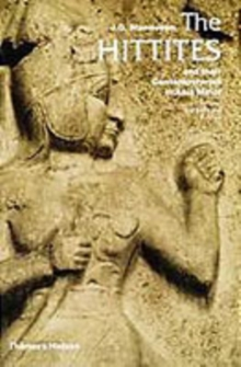 The Hittites : And Their Contemporaries in Asia Minor, Paperback
