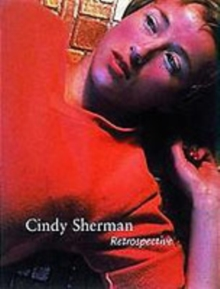 Cindy Sherman : Retrospective, Paperback Book