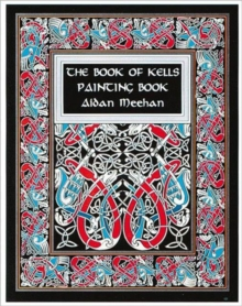 """The Book of Kells Painting Book, Paperback"