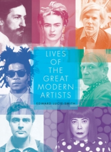 Lives of the Great Modern Artists, Paperback