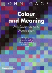 Colour and Meaning : Art, Science and Symbolism, Paperback Book