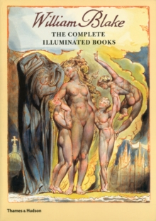 William Blake : The Complete Illuminated Books, Paperback