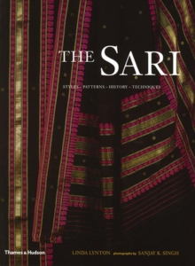 The Sari : Styles, Patterns, History, Techniques, Paperback