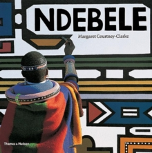 Ndebele : The Art of an African Tribe, Paperback Book