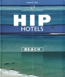 Hip Hotels Beach, Paperback