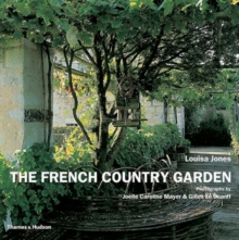 The French Country Garden : New Growth on Old Roots, Paperback