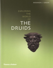 Exploring the World of the Druids, Paperback Book