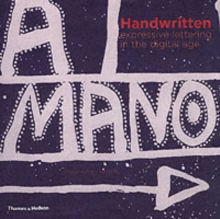 Handwritten : Expressive Lettering in the Digital Age, Paperback
