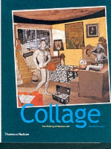 Collage : The Making of Modern Art, Paperback