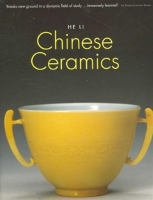 Chinese Ceramics : The New Standard Guide, Paperback