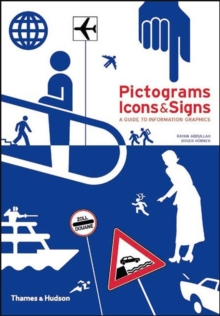 Pictograms, Icons and Signs : A Guide to Information Graphics, Paperback