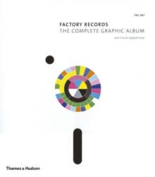 Factory Records : The Complete Graphic Album, Paperback Book