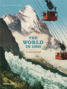 The World in 1900 : A Colour Portrait, Paperback
