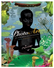 Photo Art : The New World of Photography, Paperback
