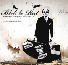 Blek le Rat : Getting Through the Walls, Paperback