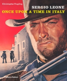 Sergio Leone : Once Upon a Time in Italy, Paperback Book