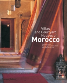 Villas and Courtyard Houses of Morocco : with 235 Colour Illustrations, Paperback Book
